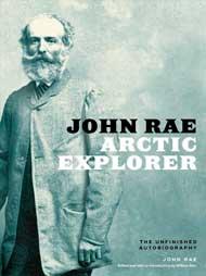 John Rae, Artic Explorer