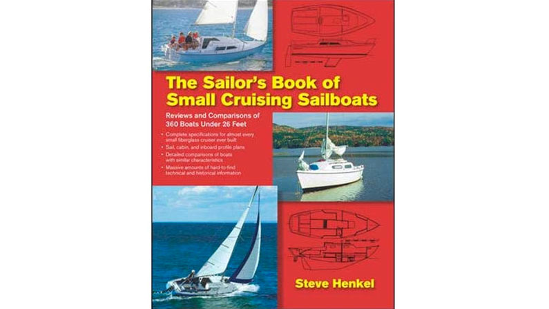 The Sailor's Book of Small Cruising Sailboats: Book Review