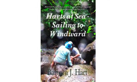 Harts at Sea — Sailing To Windward: Book Review