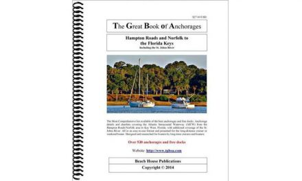 The Great Book of Anchorages: Hampton Roads and Norfolk to The Florida Keys: Book Review