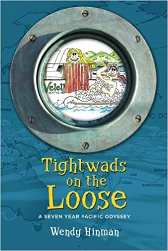 TIGHTWADS ON THE LOOSE: A SEVEN-YEAR PACIFIC ODYSSEY
