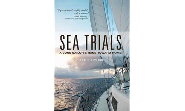 Sea Trials: A Lone Sailor's Race Toward Home