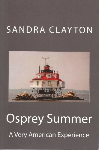 Osprey Summer: A Very American Experience