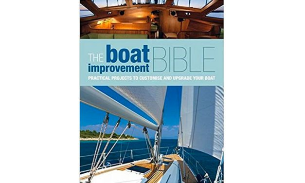 The Boat Improvement Bible: Practical Projects to Customize and Upgrade Your Boat