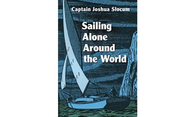 Sailing Alone Around the World: The Complete Illustrated Edition