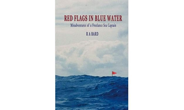 Red Flags in Blue Water: Misadventures of a Freelance Sea Captain