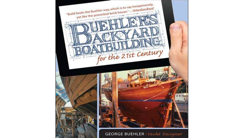 Buehler's Backyard Boatbuilding For the 21st Century