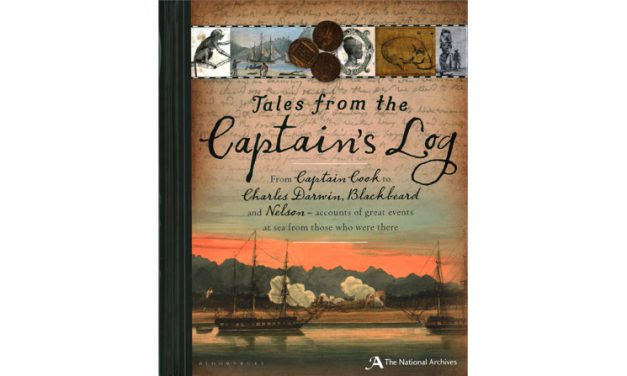 Tales from the Captain's Log: from Captain Cook to Charles Darwin, Blackbeard to Nelson—great voyages in their own words