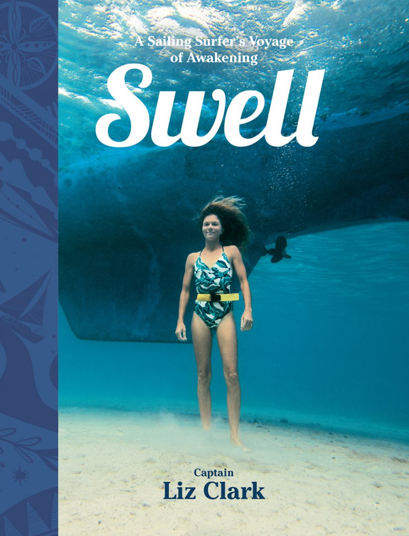 Cover, Swell: A sailing Surfer's Voyage of Awakening