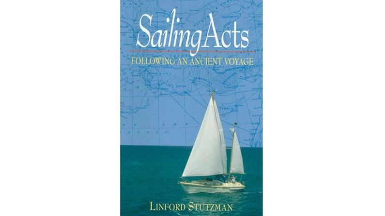 Sailing Acts: Following an Ancient Voyage