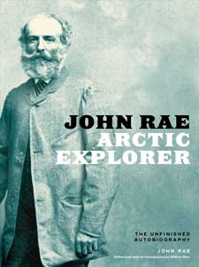 John Rae, Arctic Explorer: The Unfinished Autobiography – Good Old Boat